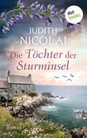 Judith Nicolai: Die Töchter der Sturminsel ★★★★