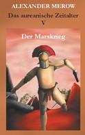 Alexander Merow: Das aureanische Zeitalter V