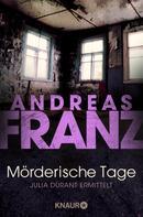 Andreas Franz: Mörderische Tage ★★★★★