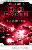 Alfred Bekker: Bad Earth 38 - Science-Fiction-Serie ★★★★★
