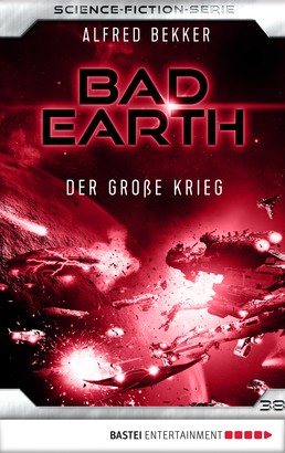 Bad Earth 38 - Science-Fiction-Serie