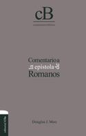 Douglas J. Moo: Comentario a la epístola de Romanos