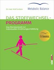 Metabolic Balance® - Das Stoffwechselprogramm (Neuausgabe) - Das Standardwerk zur individuellen Ernährungsumstellung