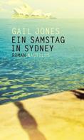 Gail Jones: Ein Samstag in Sydney ★★★★