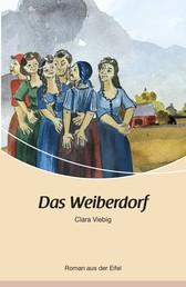 Das Weiberdorf - Roman aus der Eifel