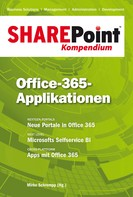 Mirko Schrempp: SharePoint Kompendium - Bd. 10: Office-365-Applikationen