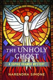 The Unholy Ghost - A Sophie Kramer Mystery