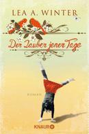 Lea A. Winter: Der Zauber jener Tage ★★★★