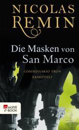 Die Masken von San Marco - Commissario Trons vierter Fall