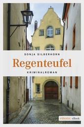 Regenteufel - Kriminalroman