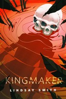 Lindsay Smith: Kingmaker