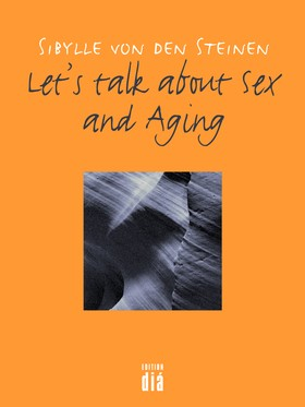 Let's talk about Sex - and Aging