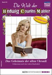 Die Welt der Hedwig Courths-Mahler 455 - Liebesroman - Das Geheimnis der alten Chronik