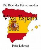 Peter Lehman: Die Bibel der Feinschmecker ★