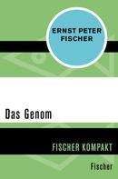 Ernst Peter Fischer: Das Genom