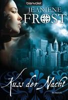 Jeaniene Frost: Kuss der Nacht ★★★★★