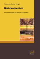 Elazar Benyoetz: Beziehungsweisen