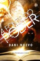 Dani Nuevo: A Fonte Do Poder - Um Chamado Para O Invisível