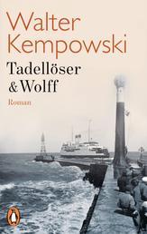 Tadellöser & Wolff - Ein bürgerlicher Roman