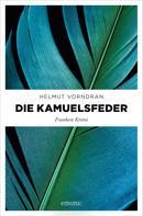 Helmut Vorndran: Die Kamuelsfeder ★★★★★