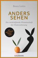 Beau Lotto: Anders sehen ★★★★