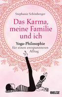 Stephanie Schönberger: Das Karma, meine Familie und ich ★★★★