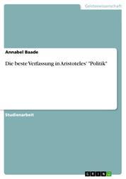 """Die beste Verfassung in Aristoteles' """"Politik"""""""