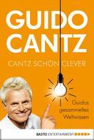 Guido Cantz: Cantz schön clever ★★★★