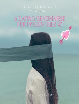 6 Dating Geheimnisse für Frauen über 40
