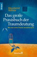 Klausbernd Vollmar: Das große Praxisbuch der Traumdeutung ★★★