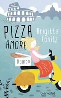 Brigitte Kanitz: Pizza Amore ★★★