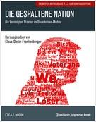 Frankfurter Allgemeine Archiv: Die gespaltene Nation
