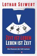 Lothar Seiwert: Zeit ist Leben, Leben ist Zeit ★★★★