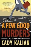 Cady Kalian: A Few Good Murders