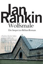 Wolfsmale - Inspector Rebus 3 - Kriminalroman