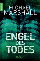 Michael Marshall: Engel des Todes ★★★★