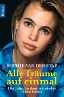 Sophie van der Stap: Alle Träume auf einmal ★★★★
