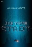 William Voltz: Die tote Stadt ★★★★