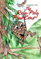 Norbert Hils: The Roly-Poly Pine Cone