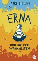 Anke Stelling: Erna und die drei Wahrheiten ★★★★★