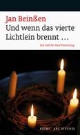Jan Beinßen: Und wenn das vierte Lichtlein brennt... (eBook) ★★★★
