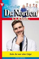 Patricia Vandenberg: Familie Dr. Norden Classic 18 – Arztroman