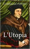 Tommaso Moro: L'Utopia