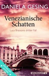 Venezianische Schatten - Luca Brassonis dritter Fall