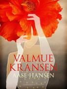 Aase Hansen: Valmuekransen