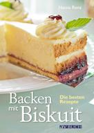 Hanna Renz: Backen mit Biskuit ★★★