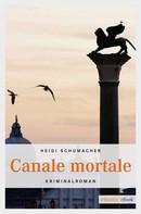 Heidi Schumacher: Canale Mortale ★★★★