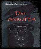 Rebecker, Renate Gatzemeier: Der Anrufer ★★★