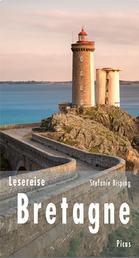 Lesereise Bretagne - Beim Leuchtturmwärter brennt noch Licht