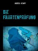 Andrea Kempf: Die Fährtenprüfung